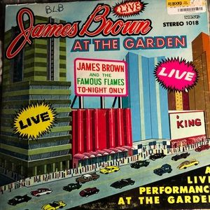 JAMES BROWN Famous Flames Live At The Garden King